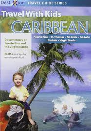 amazon com travel with kids caribbean puerto rico and the virgin