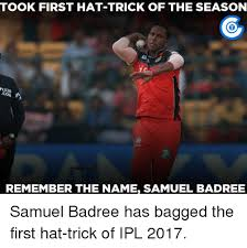 Remember The Name Meme - took first hat trick of the season remember the name samuel badree