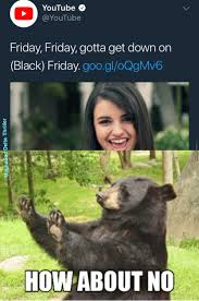 Memes Black Friday - black friday memes best collection of funny black friday pictures