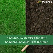 How To Calculate Cubic Yards Of Gravel How Many Cubic Yards In A Ton Knowing How Much Filler To Order