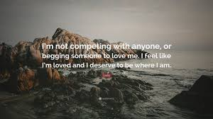 Somebody To Love Quotes by Ledisi Quote U201ci U0027m Not Competing With Anyone Or Begging Someone