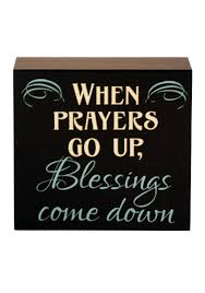 new view when prayers go up blessings come down plaque belk