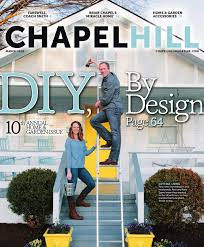chapel hill magazine may june 2017 by shannon media issuu