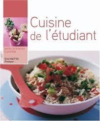 cuisine de l 騁udiant 9782016209387 cuisine de l étudiant abebooks 2016209380