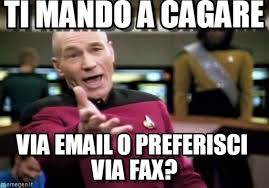 Fax Meme - ti mando a cagare picard wtf meme on memegen