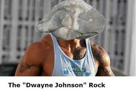 Rock Meme - rhyming dwayne the rock johnson s name is the best meme