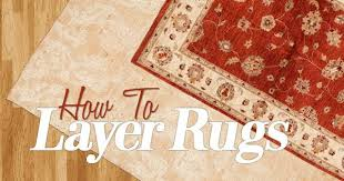 La Rugs Layer Your Rugs How To Master This Trend U2013 Rugknots