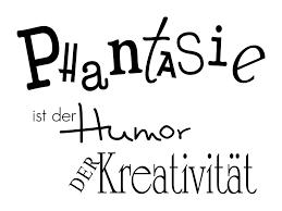 kreative sprüche wandtattoo phantasie ist der humor der kreativität wandtattoos