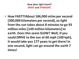 How Fast Is Light Light And Optics What Is Light Ppt Video Online Download