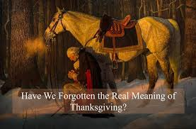 196 we forgotten the real meaning of thanksgiving r