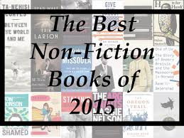 the best non fiction books of 2015 a year end list aggregation