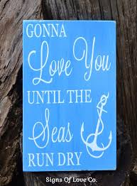 wedding quotes nautical 1065 best products images on signs wedding