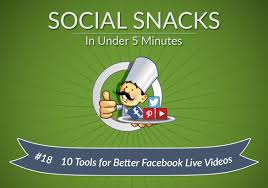 10 must have facebook live video tools for better videos social