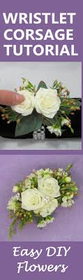 how to make a wristlet corsage how to make a wrist corsage free diy wedding flower tutorials