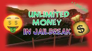 how to get unlimited free jailbreak money unlimited jailbreak