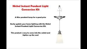 Instant Pendant Light Conversion Kit Pendant Light Kit Nickel Instant Pendant Light Conversion Kit