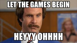 Heyyy Meme - let the games begin heyyy ohhhh anchorman mustache meme generator
