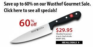 gourmet kitchen knives 60 wusthof 6 chef s knife 29 95 on our wusthof gourmet sale
