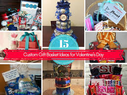 custom gift basket 15 custom gift basket ideas for s day
