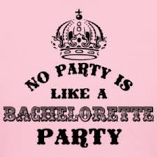 Bachelorette Party Meme - no party is like a bachelorette party wall4k