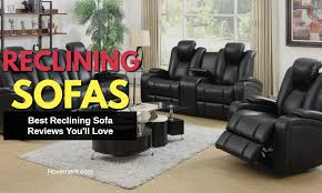 Recliner Sofa Reviews Best Reclining Sofa Reviews 2018 Picks From Top Brands Updated