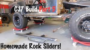 jeep rock sliders side steps rock sliders jeep cj7 build part 5