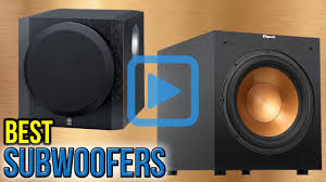 big home theater subwoofer top 10 subwoofers of 2017 video review