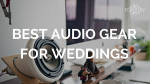 for wedding best audio gear for wedding wedding tutorial