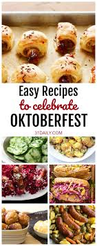 oktoberfest menus and recipes easy german recipes to celebrate oktoberfest 31 daily