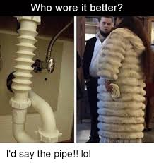 Who Wore It Better Meme - who wore it better i d say the pipe lol dank meme on esmemes com