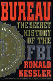 amazon bureau the bureau the secret history of the fbi ronald kessler