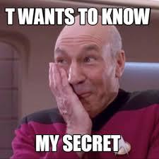 Secret Meme - meme creator t wants to know my secret meme generator at