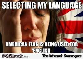 Me Me Me English - selecting english as a language funny meme pmslweb