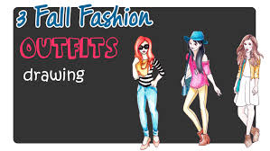 how to draw 3 fall fashion for girls youtube