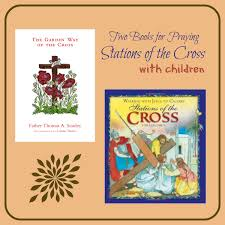 stations of the cross archives catholicmom com celebrating