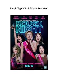 rough night 2017 movies download free full hd
