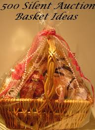 gift baskets ideas 500 silent auction basket ideas