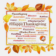 best thanksgiving tweets 60 thanksgiving hashtags training authors for success