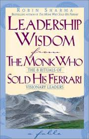 the monk who sold his review leadership wisdom from the monk who sold his book review