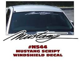 mustang windshield decal ge n544 ford mustang script windshield decal sticker