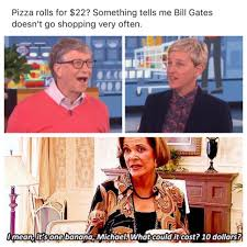 Bill Gates Memes - put me like 盞 bill gates is lucille bluth