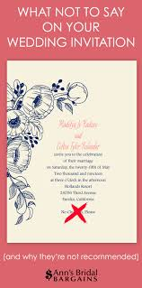 what to say on a wedding invitation what not to say on your wedding invitation s bridal bargains