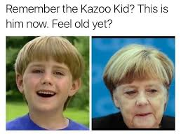 What Now Meme - remember the kazoo kid this is him now memes