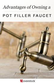 3 advantages of owning a pot filler faucet overstock com