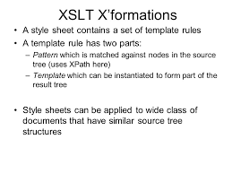 xslt xsl comprises of u2013xslt is a language for transforming xml