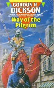 the way of the pilgrim way of the pilgrim by gordon r dickson