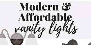 Affordable Vanity Lighting 10 Vanity Lights I Love Love U0026 Renovations