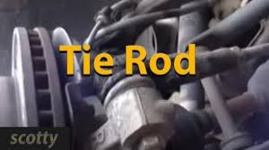 how to change a tie rod on your vehicle youtube