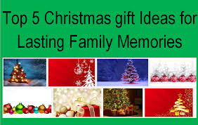 family present ideas or by 5 gift ideas for
