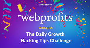Challenge Tips Rockboost Web Profits Winner Of The Daily Growth Hacking
